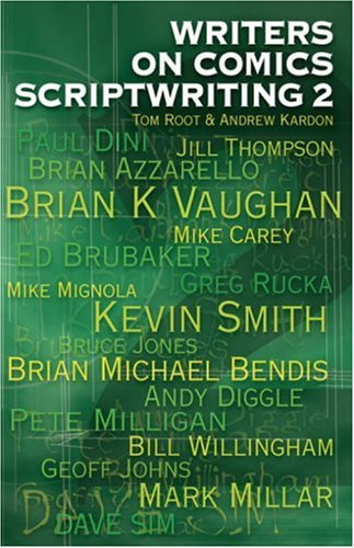 Writers on Comics Scriptwriting, Vol. 2 by Andrew Kardon