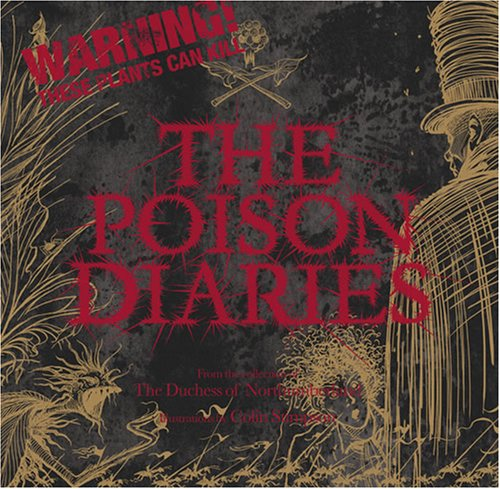 The Poison Diaries by The Duchess Of Northumberland