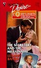 The Secretary and the Millionaire (Silhouette Desire, #1208) (Fortune's Children: The Brides)
