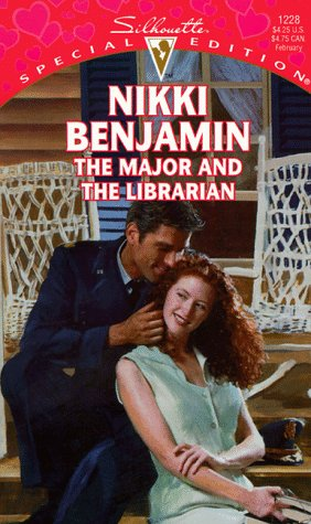 The Major and the Librarian (Men in Uniform Series) (Silhouette Special Edition No. 1228)