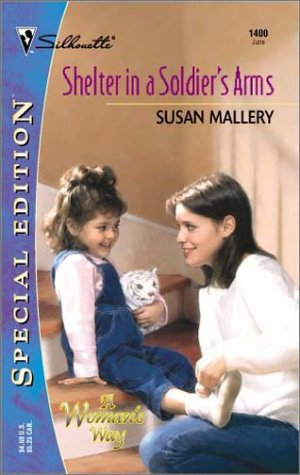 Shelter In A Soldier's Arms by Susan Mallery