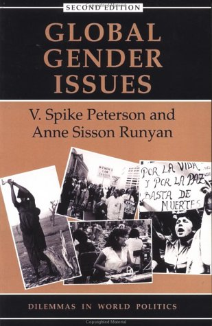 Global Gender Issues by V. Spike Peterson