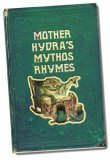 Mother Hydra's Mythos Rhymes by Jarred W. Wallace
