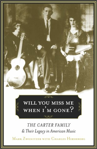 Will You Miss Me When I'm Gone? by Mark Zwonitzer