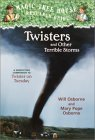 Twisters and Other Terrible Storms (Magic Tree House Research Guide, #8)