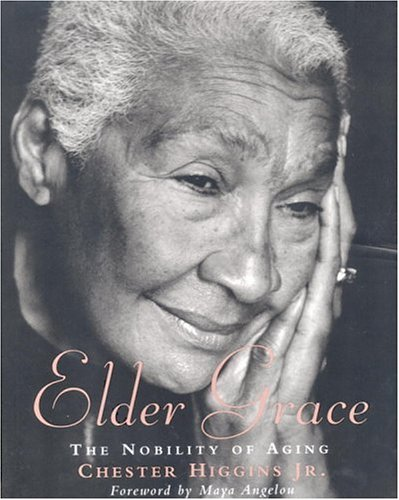 Elder Grace: The Nobility of Aging