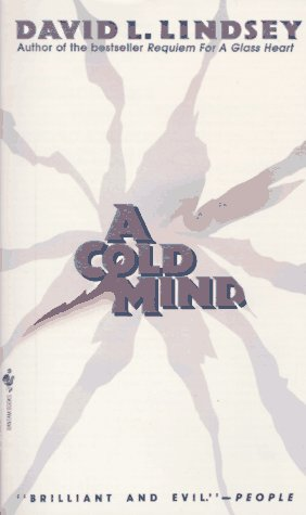 A Cold Mind by David L. Lindsey