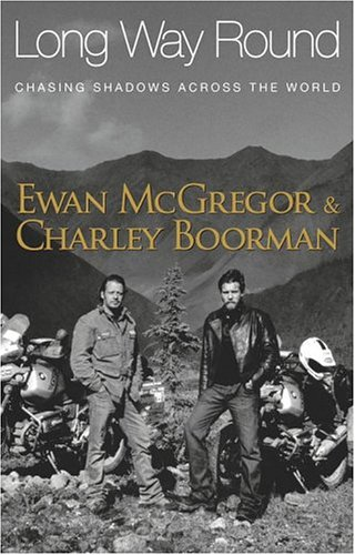 Long Way Round by Charley Boorman