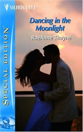Dancing In The Moonlight by RaeAnne Thayne