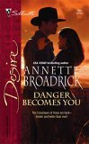 Danger Becomes You (Silhouette Desire #1682)