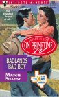 Badlands Bad Boy (The Texas Brand, #3) (Silhouette Intimate Moments #809)