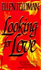Looking for Love by Ellen Feldman