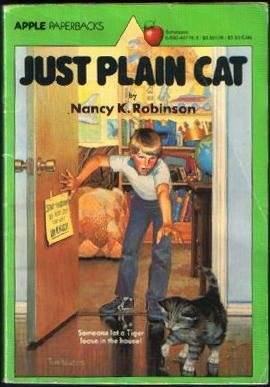 Just Plain Cat by Nancy K. Robinson