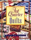 "Fat Quarter Quilts ""Print on Demand Edition"""