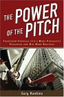 The Power of the Pitch by Gary Hankins
