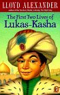 The First Two Lives of Lukas-Kasha (Puffin Novel)