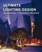 Ultimate Lighting Design by Vanessa Thaureau