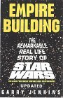 Empire Building: The Remarkable Real Life Story of Star Wars