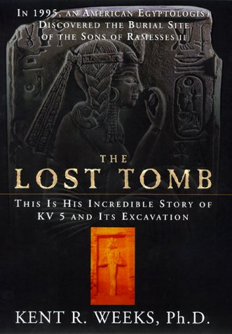 The Lost Tomb by Kent R. Weeks