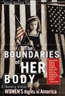 The Boundaries of Her Body: A Shocking History of Women's Rights in America