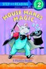 Mouse Makes Magic: Phonics Reader (Step-Into-Reading, Step 2)