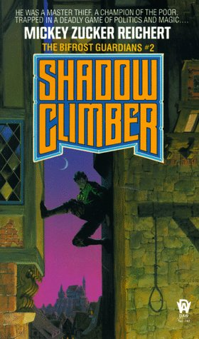 Shadow Climber by Mickey Zucker Reichert