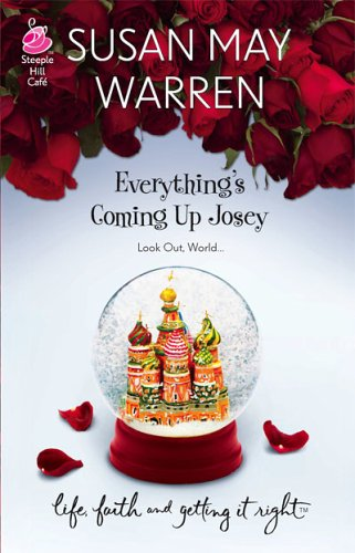 Everything's Coming Up Josey (Josey #1)