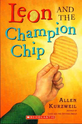 Leon And The Champion Chip by Allen Kurzweil