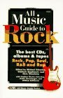 All Music Guide to Rock: The Best CDs, Albums and Tapes: Rock, Pop, Soul, Randb and Rap