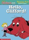 Hello, Clifford (Phonics Fun Reading Program)