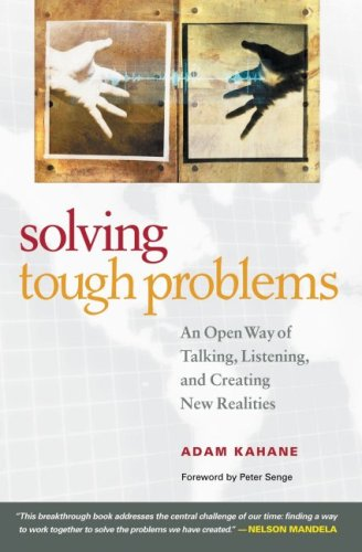 Solving Tough Problems by Adam Kahane
