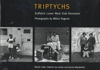 Triptychs: Buffalo's Lower West Side Revisited