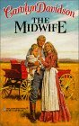 The Midwife by Carolyn Davidson