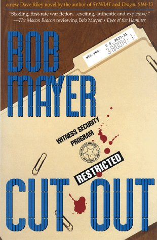 Cut Out: A Dave Riley Novel (The Green Berets #4)