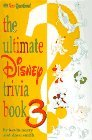 The Ultimate Disney Trivia Book 3: 999 New Questions!