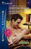 From Here To Paternity (Bravo Family, #19) (Bravo Family Ties Miniseries, #6)