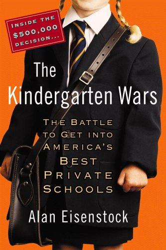 The Kindergarten Wars by Alan Eisenstock