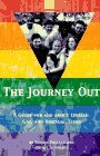 The Journey Out: A Guide for and About Lesbian, Gay, and Bisexual Teens