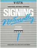 Signing Naturally: Student Videotext & Workbook - Level 1