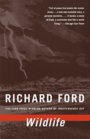 Wildlife by Richard Ford — Reviews, Discussion, Bookclubs, Lists