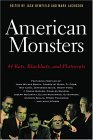 American Monsters: 44 Rats, Blackhats, and Plutocrats