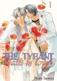 The Tyrant Falls in Love, Volume 1 by Hinako Takanaga