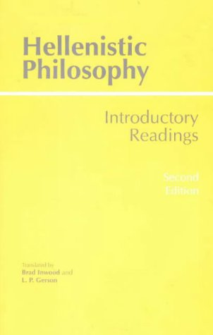 Hellenistic Philosophy; Introducing Readings