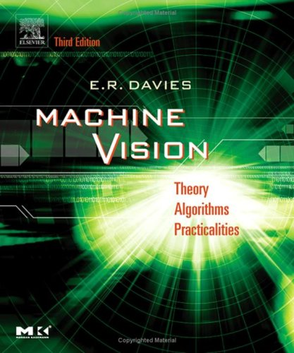 Machine Vision: Theory, Algorithms, Practicalities