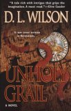 Unholy Grail by D.L. Wilson