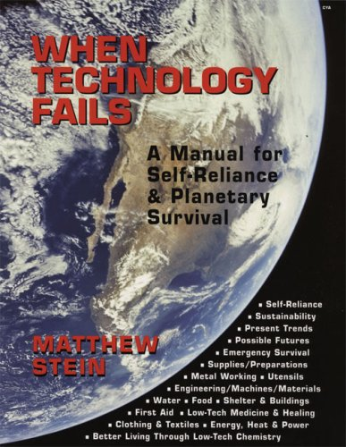 When Technology Fails by Matthew Stein
