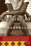 The Girl from Charnelle: A Novel