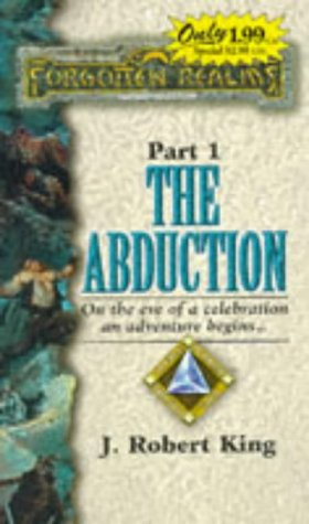 The Abduction by J. Robert King