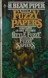 The Fuzzy Papers by H. Beam Piper