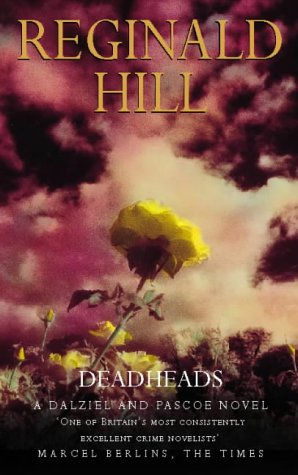 Deadheads by Reginald Hill